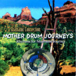 Mother Drum Journeys